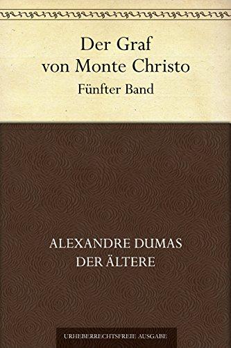 Der Graf von Monte Christo. Fünfter Band