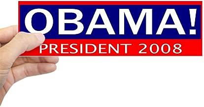 CafePress Barack Obama President in 2008 Bumper Sticker 10