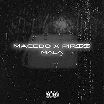 Mala (feat. macedo)