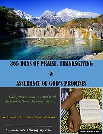 365 Days of Praise, Thanksgiving & Assurance of God's Promises: Volume 1