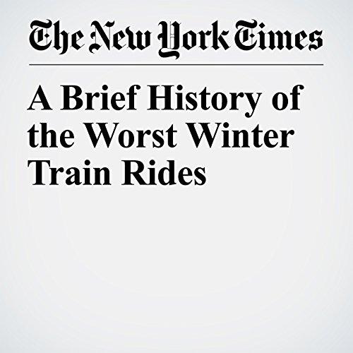 A Brief History of the Worst Winter Train Rides copertina