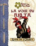 La voie du Ninja