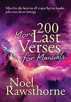 200 More Last Verses for Manuals (Rev. 2015)