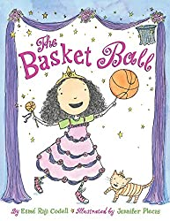 The Basket Ball byEsmé Raji Codell, illustrated byJennifer Plecas