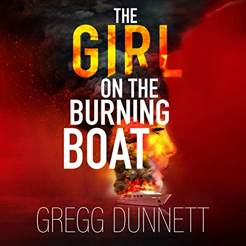The Girl on the Burning Boat audiobook cover art