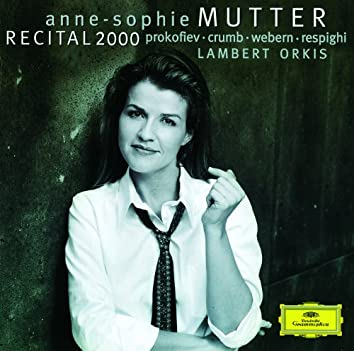 Anne-Sophie Mutter - Recital 2000