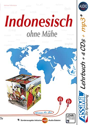 ASSiMiL Indonesisch ohne Mühe - Audio-Plus-Sprachkurs - Niveau A1-B2: Selbstlernkurs in deutscher Sprache, Lehrbuch + 4 Audio-CDs + 1 MP3-CD: ... Deutsche - Lehrbuch + 4 Audio-CDs + 1 mp3-CD