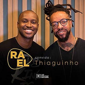 Rael Convida: Thiaguinho (Acústico)