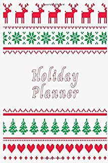 Holiday Planner: Ugly Christmas Design 2019 Planner