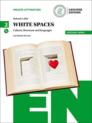 White spaces. Culture, literature and languages. Ediz. verde. Per il Liceo linguistico. Con CD Audio formato MP3. Con e-book. Con espansione online [Lingua inglese]: Vol. 2