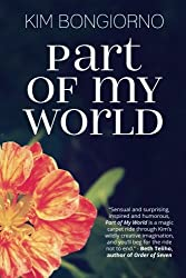 Part of My World: Short Stories by Kim Bongiorno | signed copies available for gift-giving