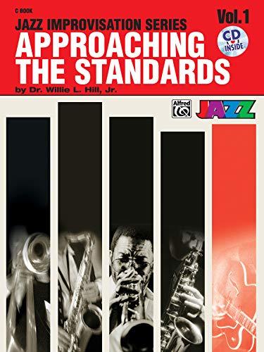 Approaching the Standards, Vol 1: Book & CD (Jazz Improvisation Series, Vol 1)
