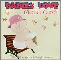 Babies Love-Mariah Carey