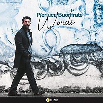 Words (feat. Ettore Carucci, Francesco Puglisi, John Arnold, Gegè Telesforo, Michael Rosen, Vincenzo Presta)