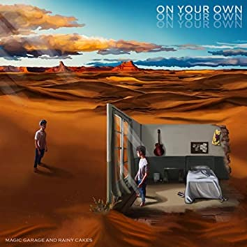On Your Own