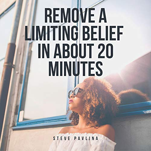 Remove a Limiting Belief in About 20 Minutes  By  cover art