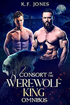 Consort of the Werewolf King by [K.F. Jones]