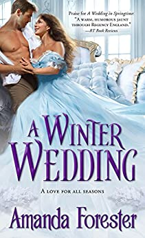 A Winter Wedding (Marriage Mart Book 3) by [Amanda Forester]