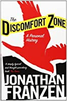 The Discomfort Zone by Jonathan Franzen(1905-06-29)