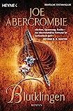 Blutklingen: Roman (Die Klingen-Romane, Band 6) - Joe Abercrombie