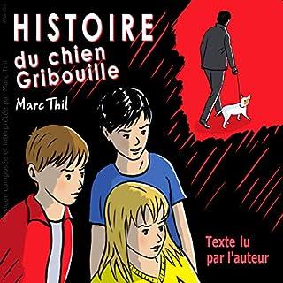 Histoire du chien Gribouille cover art