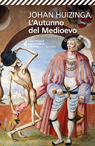 L'autunno del Medioevo (Italian Edition)