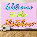F-FUN SOUL Welcome to The Shitshow Tapestry, grande 80 x 60 pulgadas de algodón suave, divertidos tapices para colgar en la pared para sala de estar, recámara, decoración de fiesta en el hogar...