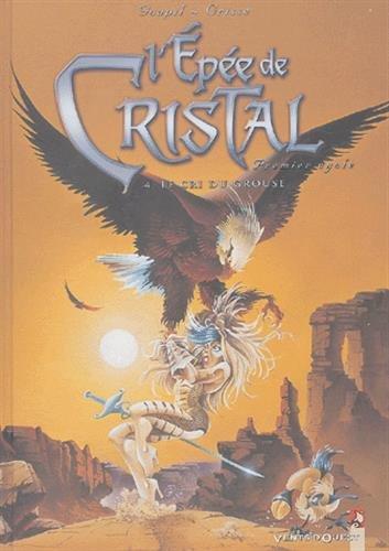 L'Épée de cristal, tome 4 : Le Cri du grouse