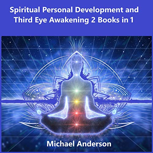 Spiritual Personal Development and Third Eye Awakening 2 Books in 1 cover art
