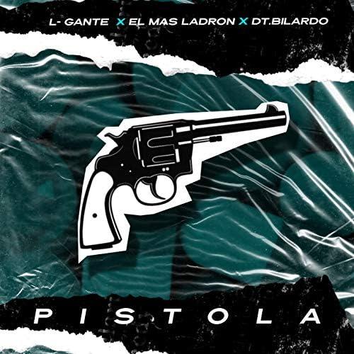 L-Gante, El Mas Ladron & DT. Bilardo
