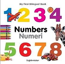 My First Bilingual Book Numbers (English Italian) (English and Italian Edition)