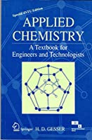 APPLIED CHEMISTRY (A Textbook for Engineers and Technologists) [Paperback] Gesser
