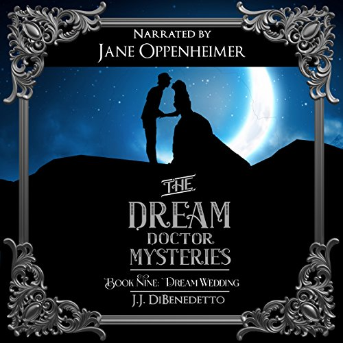 Dream Wedding     J.J. DiBenedetto's Dream Series, Book 10              By:                                                                                                                                 J.J. DiBenedetto                               Narrated by:                                                                                                                                 Jane Oppenheimer                      Length: 9 hrs and 9 mins     5 ratings     Overall 4.8