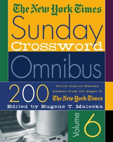 The New York Times Sunday Crossword Omnibus- vol 6