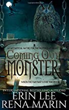 Coming Out Monster: A fantastical satire for the young at  heart