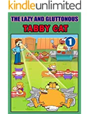 The Lazy And Gluttonous Tabby Cat 1 (English Edition)