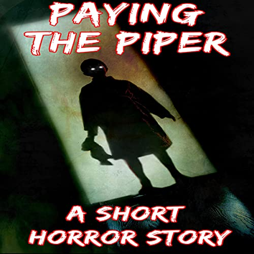 Paying the Piper Audiobook By Stories from the Attic cover art