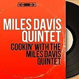 Cookin' With the Miles Davis Quintet (Mono Version)