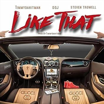 Like That (feat. DQJ & Steven Trowell)