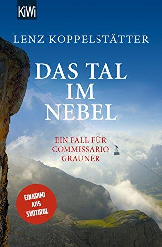 Das Tal im Nebel: Ein Fall für Commissario Grauner (Commissario Grauner ermittelt 4)