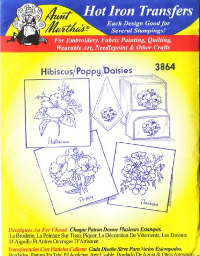 Hibiscus - Poppy - Daisies Aunt Martha's Hot Iron Embroidery Transfer