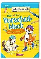 Mein dicker Vorschulblock mit Motorik-Fuehrerschein: Schreibuebungen fuer Kinder von 5 - 7 Jahren