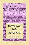 Slave Law in the Americas - Alan Watson