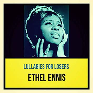 Lullabies for Losers