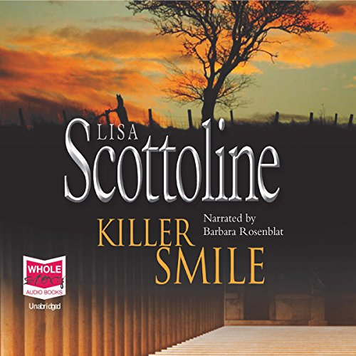 Killer Smile                   By:                                                                                                                                 Lisa Scottoline                               Narrated by:                                                                                                                                 Barbara Rosenblat                      Length: 10 hrs and 50 mins     1 rating     Overall 3.0