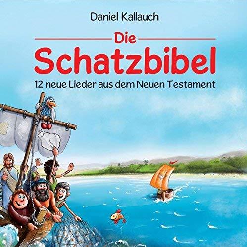 Die Schatzbibel - 12 neue Lieder aus dem Neuen Testament by Unknown(2015-04)