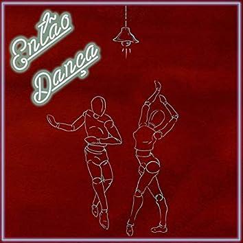 Então Dança