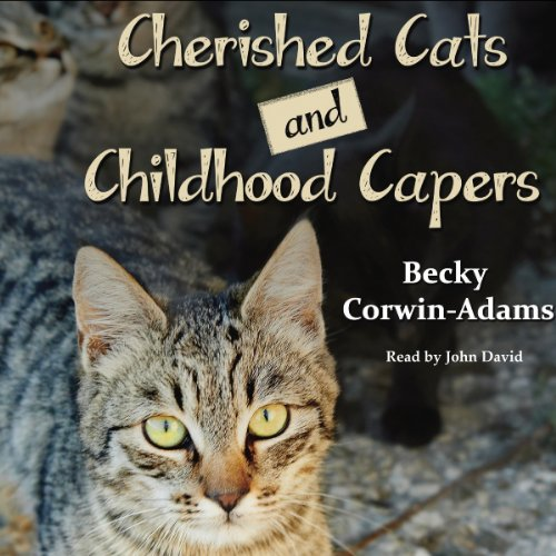 Cherished Cats and Childhood Capers cover art