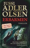 Erbarmen: Ein Fall für Carl Mørck, Sonderdezernat Q Thriller / Buch zum Film