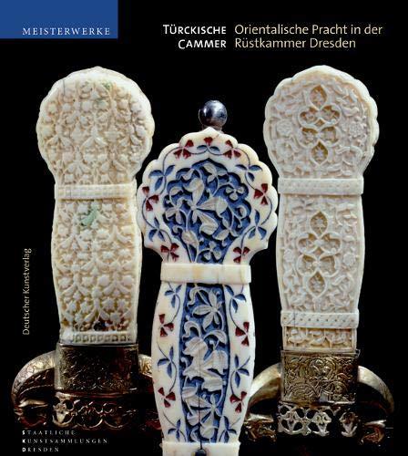 Türckische Cammer: Orientalische Pracht in der Rüstkammer Dresden